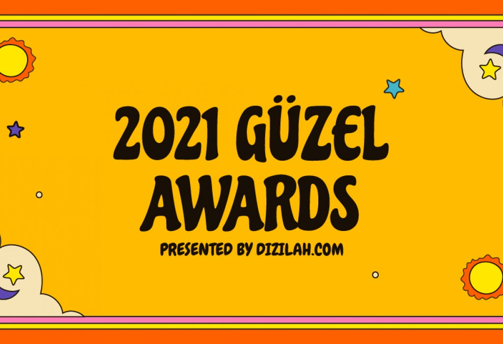 2021 Dizilah Güzel Awards – VOTE NOW!