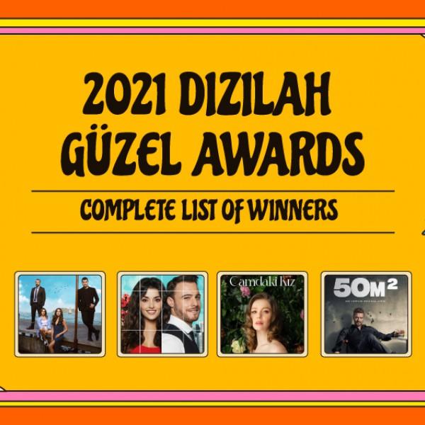 2021 Dizilah Güzel Awards: See the full list of winners