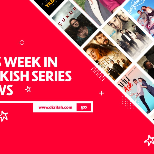 ICYMI – This Week in Turkish TV News [September 16 - 22]