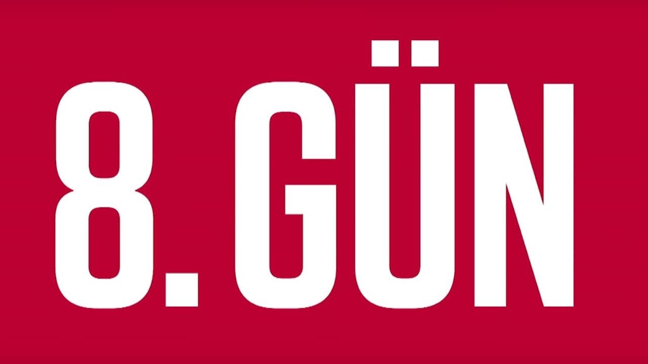 1 of 8. Gün